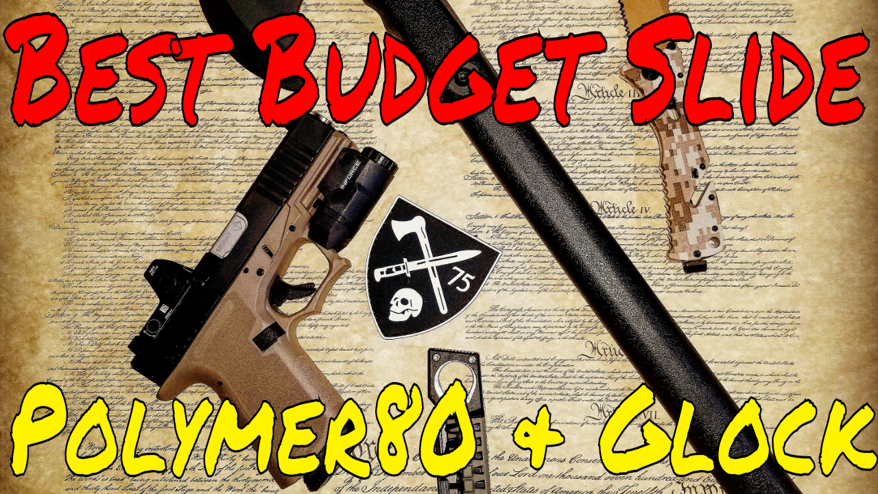 Polymer80 Budget build  - Tactical Considerations
